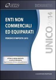 UNICO 2014 – Enti non Commerciali ed Equiparati