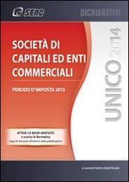 UNICO 2014 – Società di Capitali ed Enti Commerciali