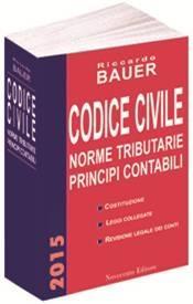 Codice civile 2015 – Norme tributarie- Principi contabili