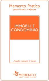 Memento Pratico Immobili e Condominio