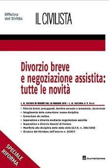 Divorzio breve e negoziazione assistita: tutte le novità