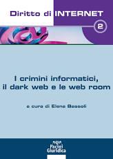 I crimini informatici, il dark web e le web room