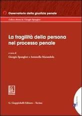 La fragilità della persona nel processo penale