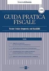 Guida pratica fiscale – Testo Unico Imposte su Redditi 2021