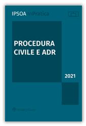 Procedura Civile e ADR 2021