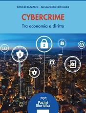 Cybercrime. Tra economia e diritto