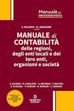 Manuale di contabilità delle regioni, degli enti locali e dei loro enti, organismi e società 2021