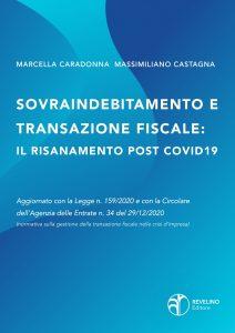 Sovraindebitamento e transazione fiscale: il risanamento post covid19